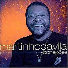 Martinho da Vila - Conexões