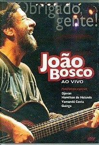 DVD - João Bosco - Ao Vivo - Obrigado, Gente!