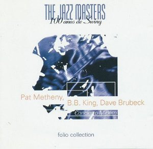 CD - Pat Metheny, B.B. King, Dave Brubeck ‎– The Jazz Masters - 100 Años De Swing - IMP