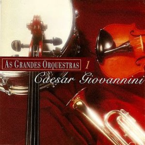 CD -  Caesar Giovannini - As Grandes Orquestras 1