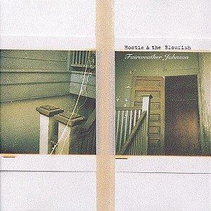 CD - Hootie & The Blowfish - Fairweather Johnson , IMP. USA