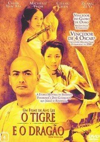 O Tigre e o Dragão (Crouching Tiger, Hidden Dragon).