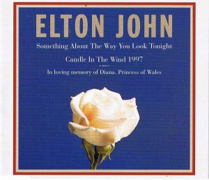 CD - Elton John – Something About The Way You Look Tonight / Candle In The Wind 1997 (SINGLE)