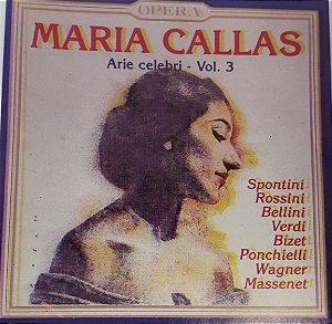 Maria Callas - Arie Celebri -  Vol. 3