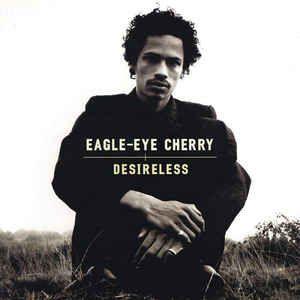 Eagle Eye Cherry - Desireless
