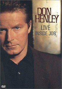 DVD - DON HENLEY: LIVE INSIDE JOB