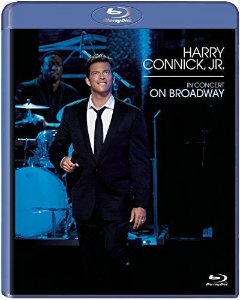 BD - HARRY CONNICK, JR.: IN CONCERT ON BROADWAY