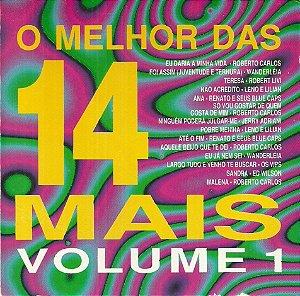 Various - O Melhor Das 14 Mais - Volume 1