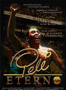 DVD - Pelé Eterno (Pelé Forever)