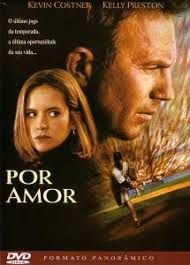 Por Amor ( For Love of the Game)