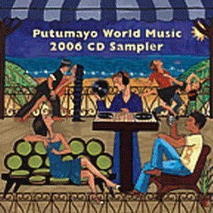 Various – The Putumayo World Music 2006 CD Sampler (Digipack)