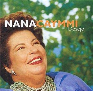 CD - Nana Caymmi – Desejo