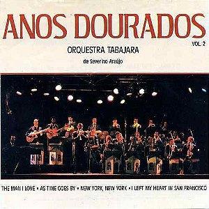 CD - Orquestra Tabajara – Anos Dourados Volume 2