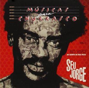 CD - Seu Jorge – Músicas Para O Churrasco - Ao Vivo Na Quinta Da Boa Vista