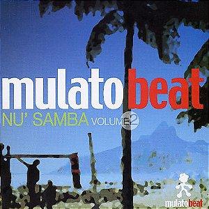 CD - Mulato Beat - Nu' Samba - Volume 2