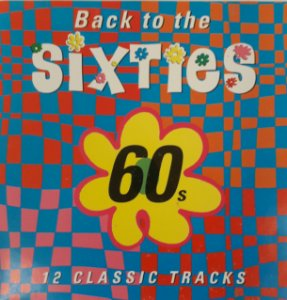 CD - Various ‎– Back To The 60s - Sixties Mania - IMP