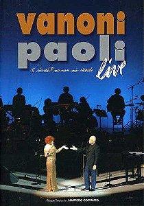 DVD -  VANONI & PAOLI - TI RICORDI? NO, NON MI RICORDO - LIVE (2 DVD)