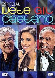 DVD - ESPECIAL IVETE GIL CAETANO
