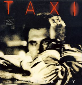 CD - Bryan Ferry ‎– Taxi
