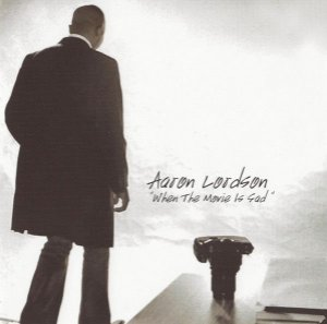 CD - Aaron Lordson – When The Movie Is Sad - IMP USA