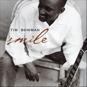 CD - Tim Bowman ‎– Smile