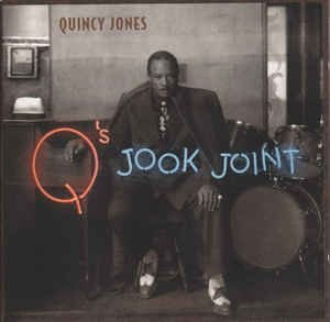 CD - Quincy Jones ‎– Q's Jook Joint - IMP