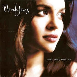 Norah Jones ‎– Come Away With Me