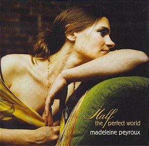 CD - Madeleine Peyroux – Half The Perfect World