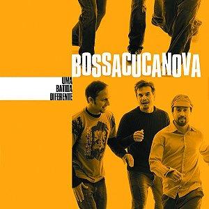 Bossacucanova – Uma Batida Diferente (Digipack)