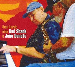 Bud Shank, João Donato – Uma Tarde Com Bud Shank E João Donato  (Digipack)