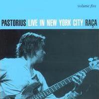 Jaco Pastorius – Live In New York City, Vol. 5: Raça
