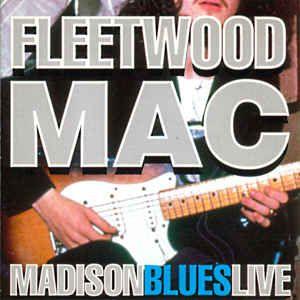 CD - Fleetwood Mac – Madison Blues Live - IMP - UK