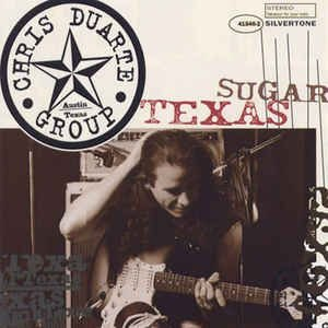 CD - Chris Duarte Group ‎– Texas Sugar  / Strat Magik - IMP