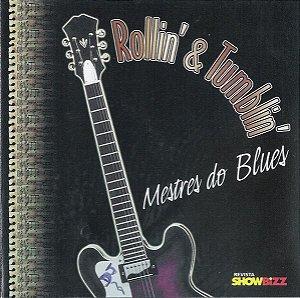 CD - Rollin' & Tumblin' - Mestres Do Blues (Vários Artistas)