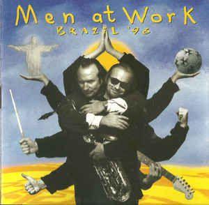 CD - Men At Work – Brazil '96