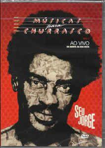 DVD - Seu Jorge – Músicas Para O Churrasco - Ao Vivo Na Quinta Da Boa Vista (Promoção Colecionadores Discos)