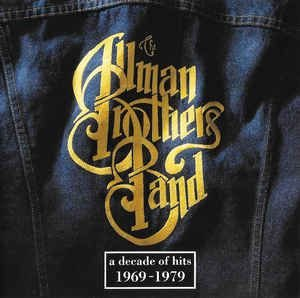 CD - The Allman Brothers Band ‎– A Decade Of Hits 1969 - 1979