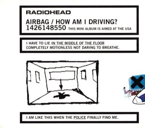 Radiohead ‎– Airbag / How Am I Driving? (digipack)