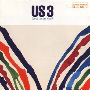 CD - US3 ‎– Hand On The Torch