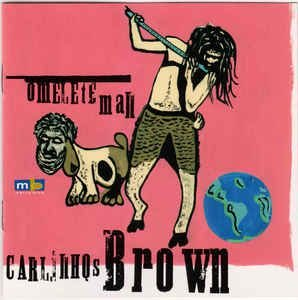 CD - Carlinhos Brown ‎– Omelete Man