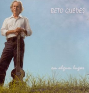CD - Beto Guedes – Em Algum Lugar