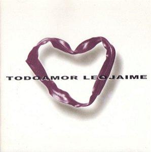 CD - Leo Jaime – Todo Amor