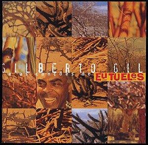 CD - Gilberto Gil – E As Canções De Eu Tu Eles