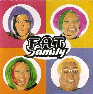 CD - Fat Family – Pra Onde For, Me Leve