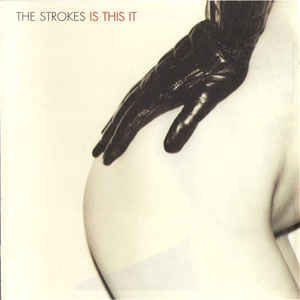 CD - The Strokes ‎– Is This It