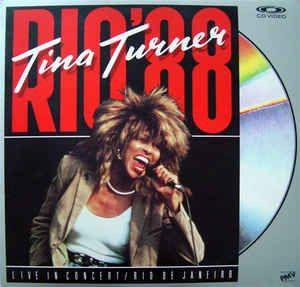 Tina Turner – Rio '88 (Live In Concert - Rio De Janeiro)