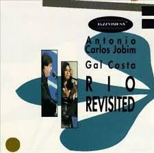 LD - Antonio Carlos Jobim, Gal Costa – Rio Revisited