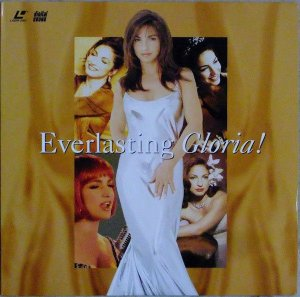 Gloria Estefan ‎– Everlasting Gloria!