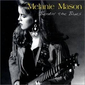 Melaine Mason - Bendin' the Blues