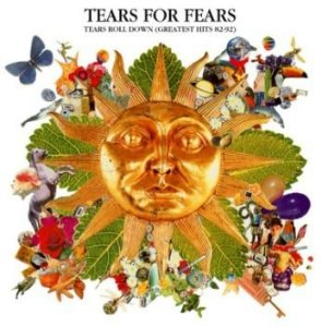 Tears For Fears ‎– Tears Roll Down (Greatest Hits 82-92)